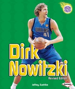 Dirk Nowitzki (Revised Edition)