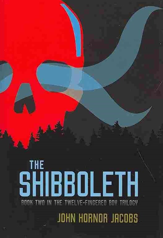 The Twelve-Fingered Boy Trilogy 2: The Shibboleth