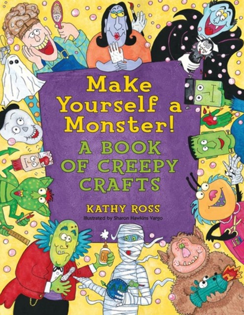 Make Yourself a Monster!