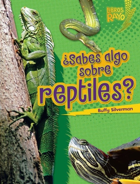 Sabes algo sobre reptiles? (Do You Know about Reptiles?)