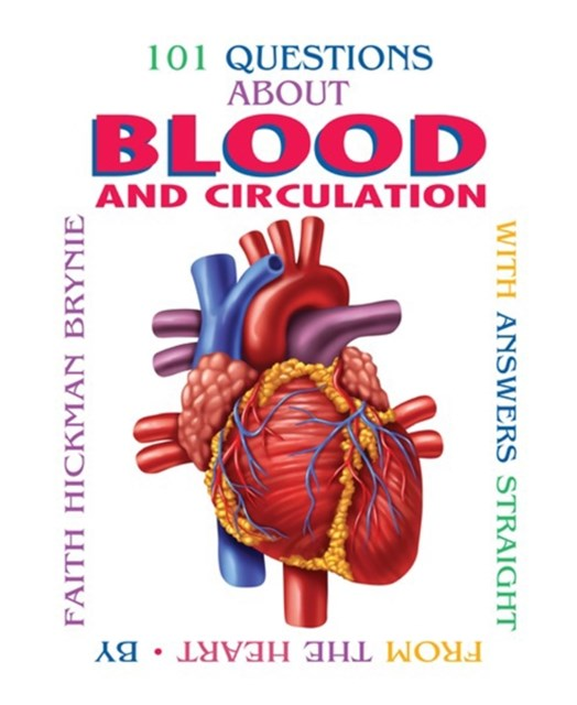 101 Questions about Blood and Circulation (Revised Edition)