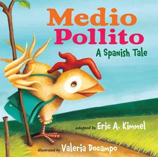 Medio Pollito - Children's Fiction Intermediate (5-7)