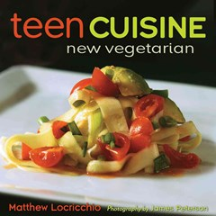 Teen Cuisine - New Vegetarian