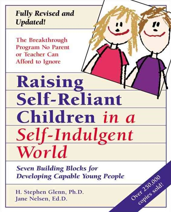 Raising Self-Reliant Childen 2e