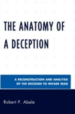 Anatomy of a Deception