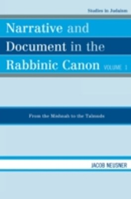 Narrative and Document in the Rabbinic Canon