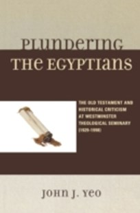 (ebook) Plundering the Egyptians - Biographies General Biographies
