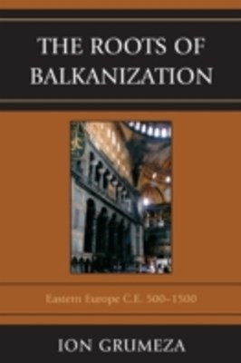 Roots of Balkanization