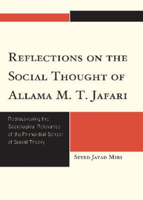 Reflections on the Social Thought of Allama M. T. Jafari