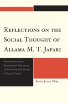 Reflections on the Social Thought of Allama M.T. Jafari