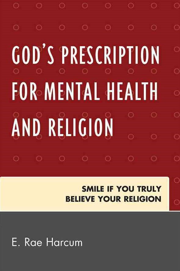 God's Prescription for Mental Health and Religion