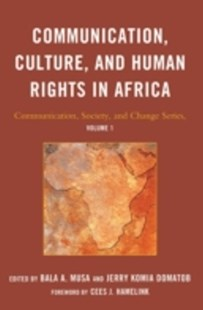 (ebook) Communication, Culture, and Human Rights in Africa - Politics Political Issues