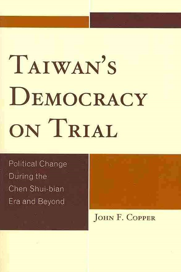 Taiwan's Democracy on Trial