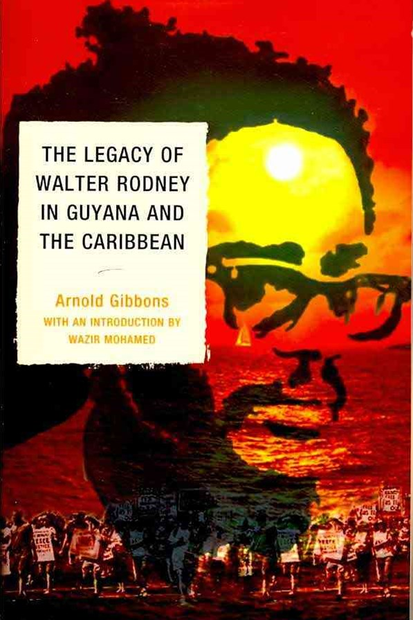 Legacy of Walter Rodney in Guyana and the Caribbean
