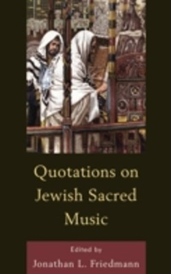Quotations on Jewish Sacred Music