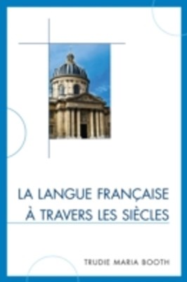 (ebook) La langue francaise a travers les siecles