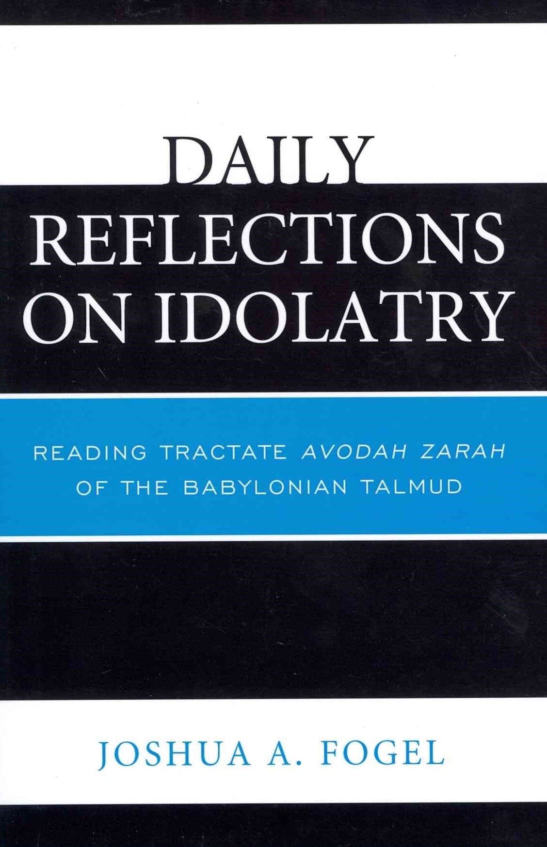 Daily Reflections on Idolatry