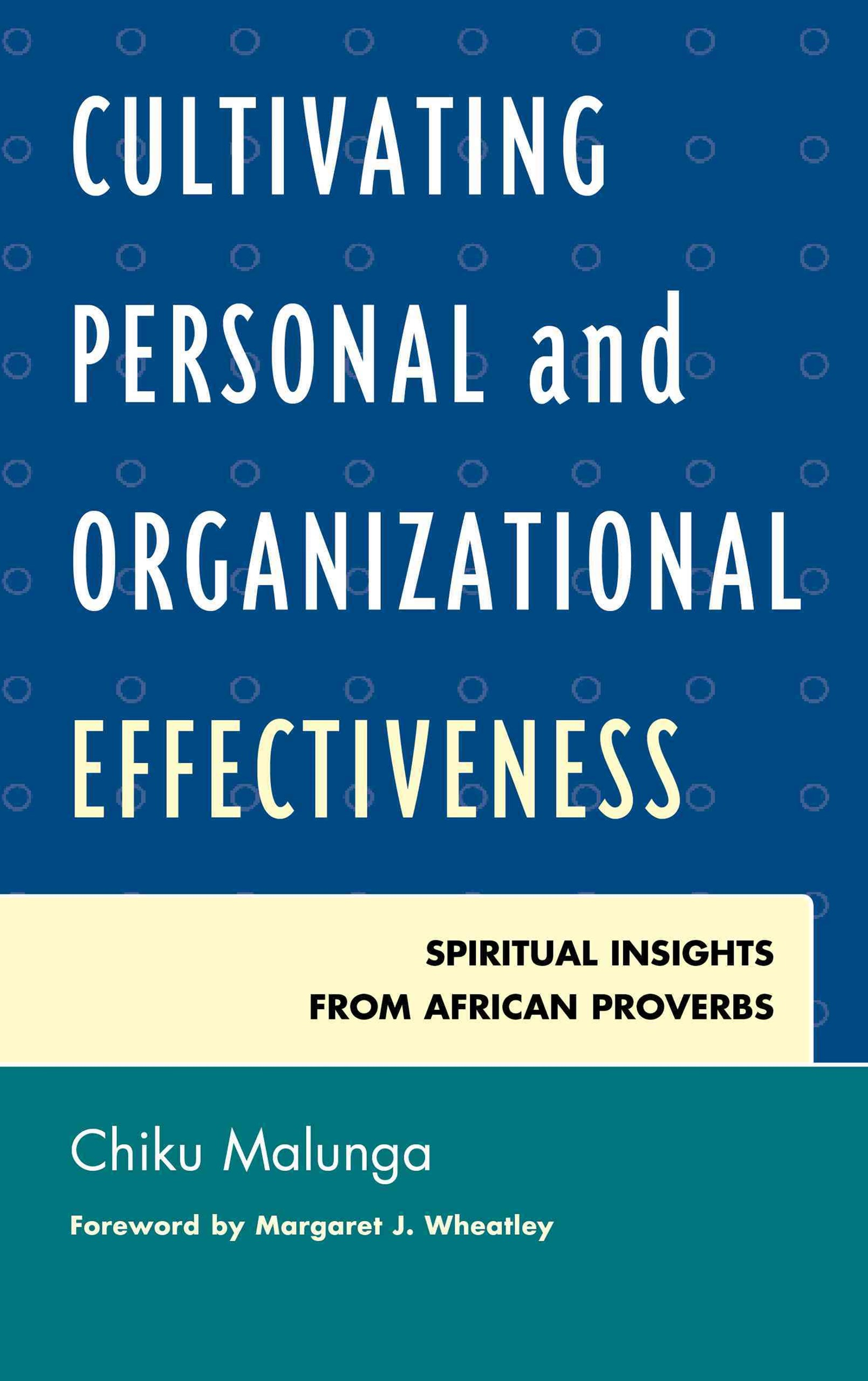 Cultivating Personal and Organizational Effectiveness