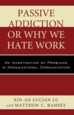 (ebook) Passive Addiction or Why We Hate Work