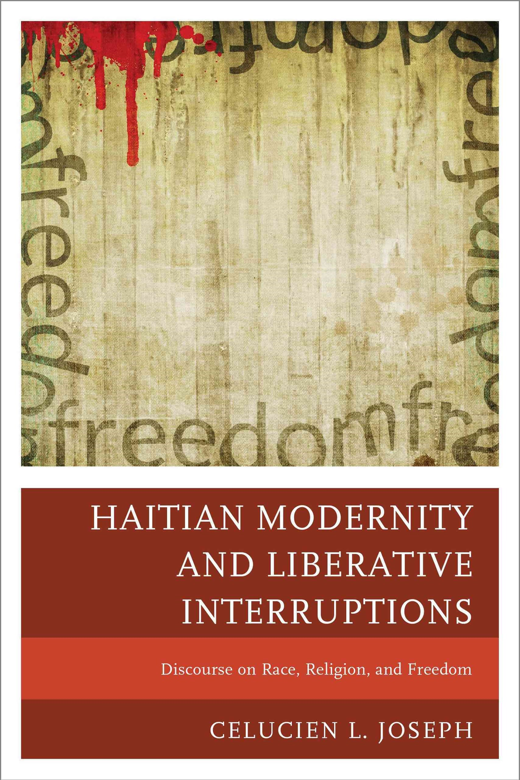 Haitian Modernity and Liberative Interruptions