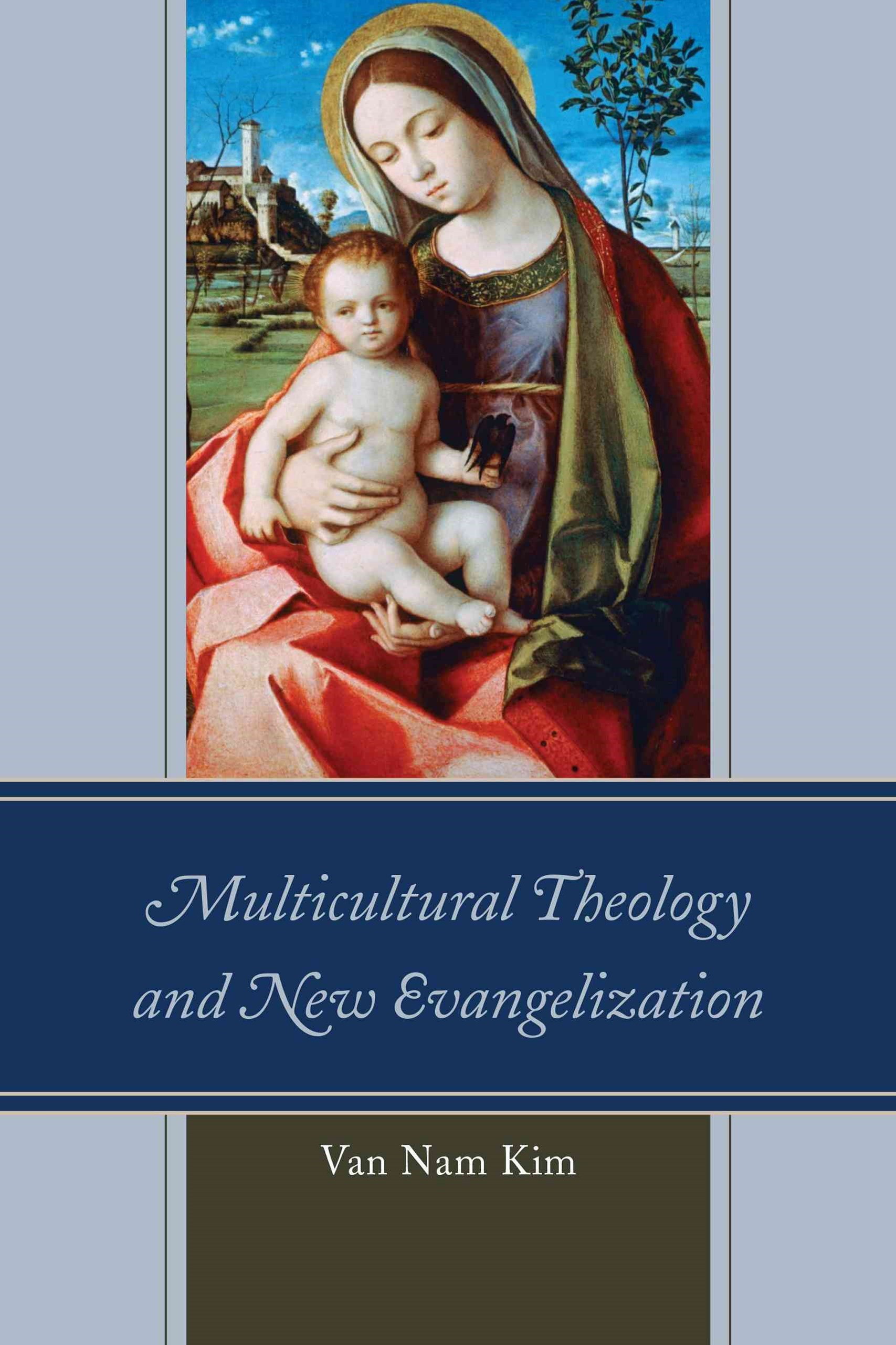 Multicultural Theology and New Evangelization