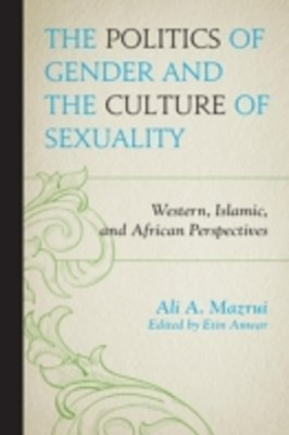 (ebook) Politics of Gender and the Culture of Sexuality