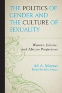 (ebook) Politics of Gender and the Culture of Sexuality - Religion & Spirituality Islam