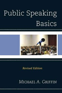 Public Speaking Basics by Michael A. Griffin (9780761865407) - PaperBack - Education Study Guides