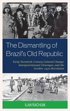 The Dismantling of Brazil