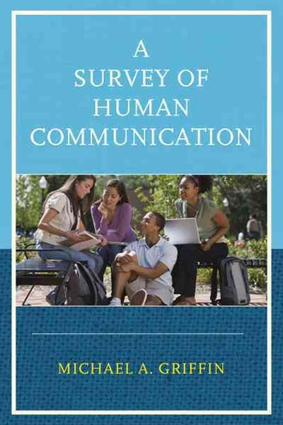 Survey of Human Communication
