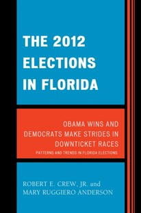 (ebook) 2012 Elections in Florida - History