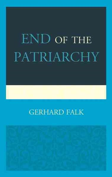 End of the Patriarchy