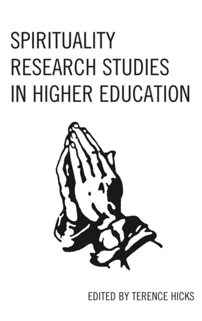 Spirituality Research Studies in Higher Education