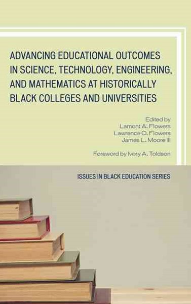 Advancing Educational Outcomes in Science, Technology, Engineering, and Mathematics at Historically Black Colleges and Universities