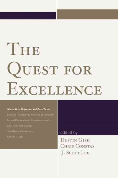The Quest for Excellence