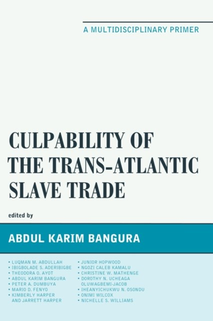 (ebook) Culpability of the Trans-Atlantic Slave Trade