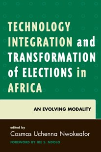 (ebook) Technology Integration and Transformation of Elections in Africa - History African