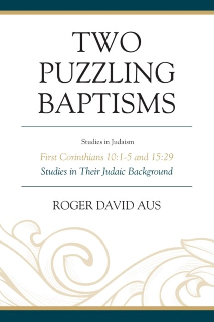 Two Puzzling Baptisms