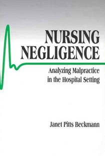 Nursing Negligence by Janet Pitts Beckmann (9780761902263) - PaperBack - Education Teaching Guides