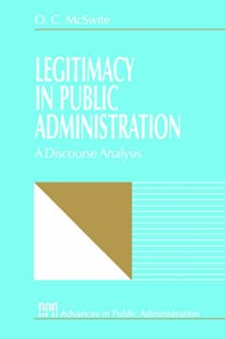 Legitimacy in Public Administration by O. C. McSwite (9780761902744) - PaperBack - History North America
