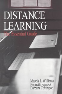 Distance Learning by Marcia L. Williams, Kenneth Paprock, Barbara G. Covington, Barbara Covington (9780761914426) - PaperBack - Business & Finance Careers