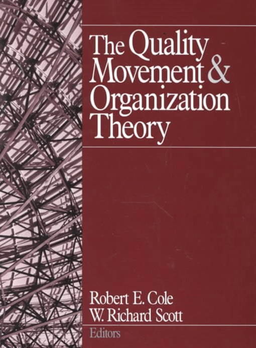 Quality Movement and Organization Theory