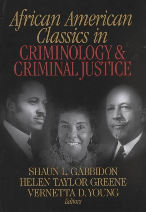 African-American Classics in Criminology and Criminal Justice