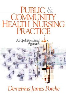 Public and Community Health Nursing Practice by Demetrius J. Porche (9780761924838) - HardCover - Business & Finance Accounting