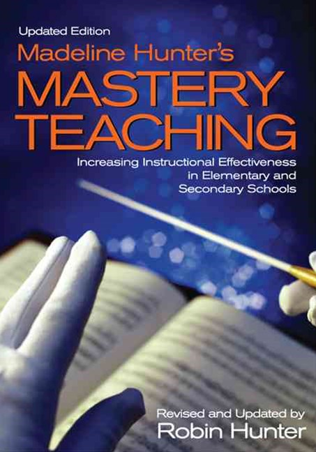 Madeline Hunter's Mastery Teaching