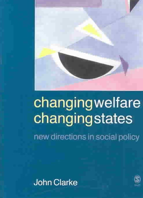 Changing Welfare, Changing States