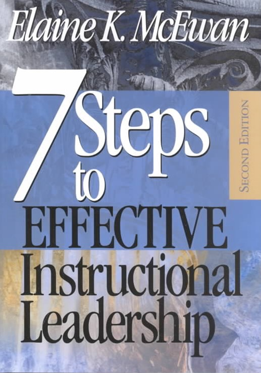Seven Steps to Effective Instructional Leadership