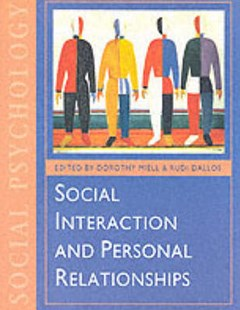 Social Interaction and Personal Relationships by Dorothy E. Miell, Rudi Dallos, Jerome S. Bruner (9780761950363) - PaperBack - Self-Help & Motivation