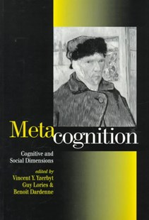Metacognition by Vincent Y. A. Yzerbyt, Guy Lories, Benoit Dardenne (9780761952596) - PaperBack - Education Teaching Guides