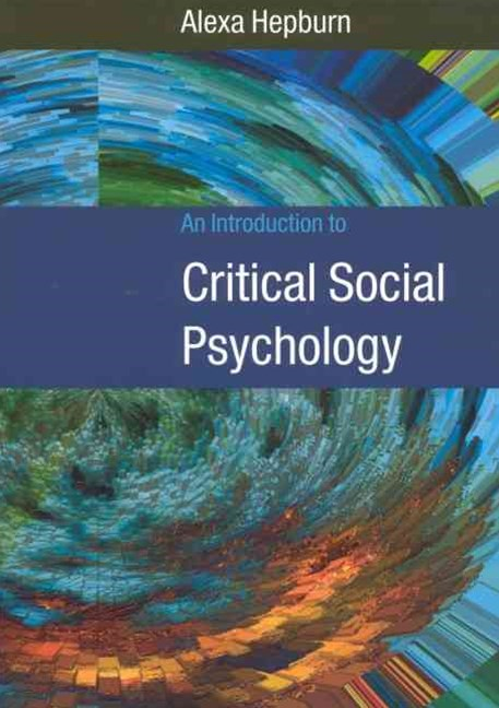 Introduction to Critical Social Psychology